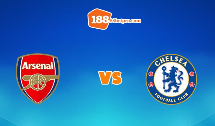 soi kèo Arsenal vs Chelsea
