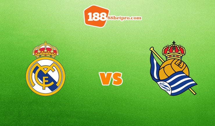 soi kèo Real Madrid vs Real Sociedad