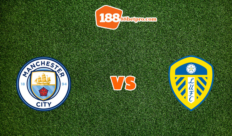 soi kèo Manchester City vs Leeds United