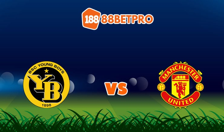 soi kèo Young Boys vs Manchester United